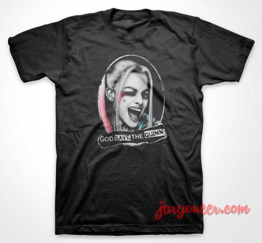 God Save The Quinn T Shirt