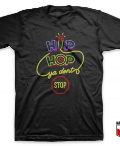 Hip Hop Slogan T-Shirt