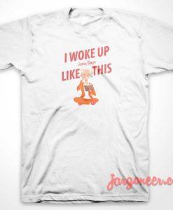 I Woke Up Like This Harley Quinn T-Shirt