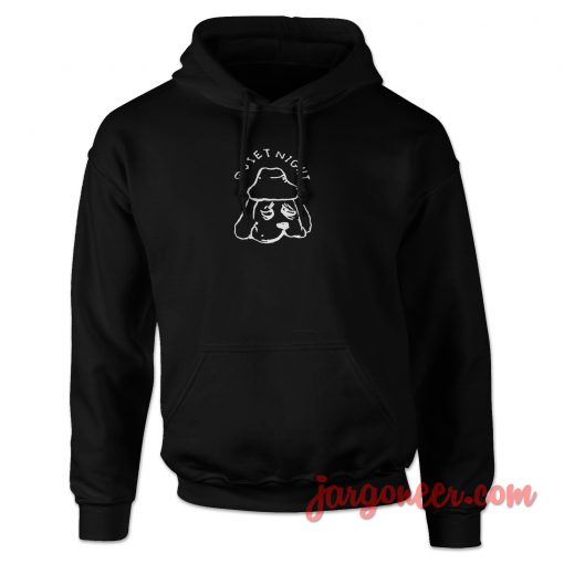 Quiet Night Dog Hoodie