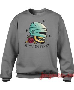 Rust In Peace Crewneck Sweatshirt