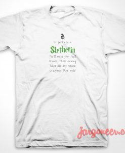 Slytherin Quote T-Shirt