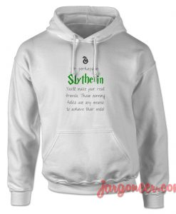 Slytherin Quote Hoodie