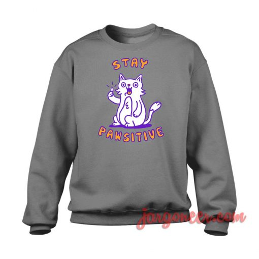Stay Pawsitive Crewneck Sweatshirt