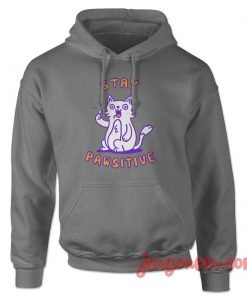 Stay Pawsitive Hoodie