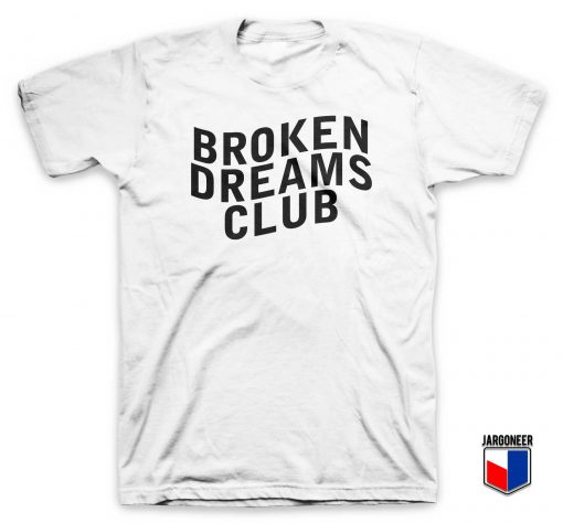 Cool Broken Dreams Club T Shirt Design