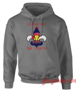 Colorado Girls Love Saints Hoodie