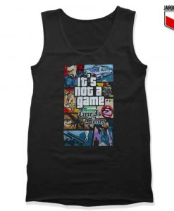 GTA It's Not Game Unisex Adult Tank Top Design