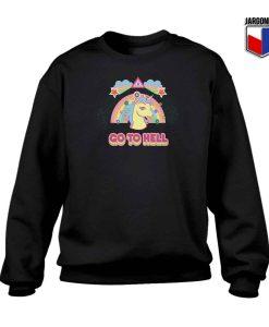 Go To Hell Unicorn Crewneck Sweatshirt