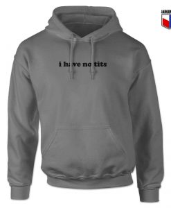 I Have No Tits Hoodie Design