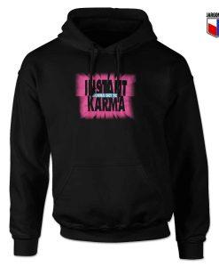 Instant Karma Hoodie Design