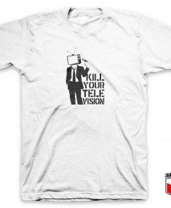 Cool Kill Your Tv T Shirt Design