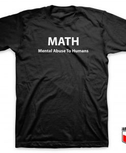Cool Mental Abuse To Human T Shirt Design