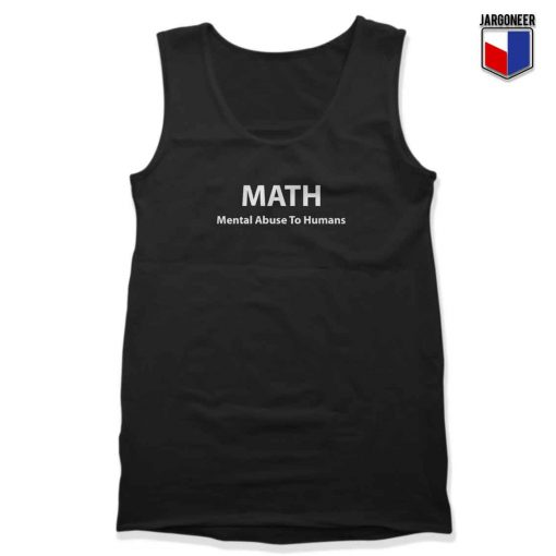 Mental Abuse To Human Unisex Adult Tank Top Design