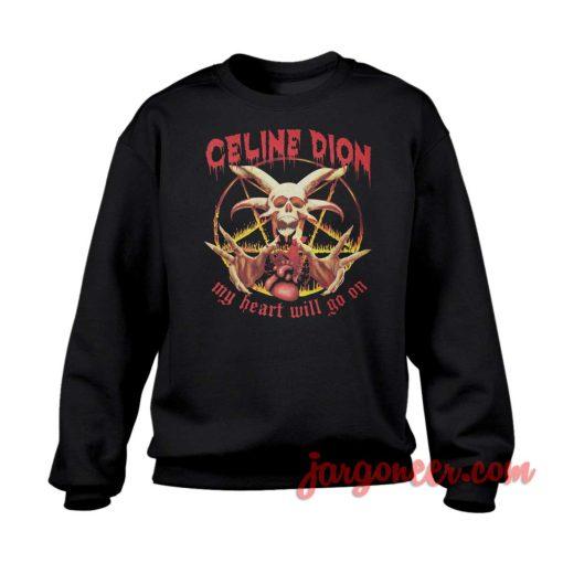 My Heart Will Go On Metal Crewneck Sweatshirt
