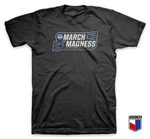 NCAA March Madness T Shirt