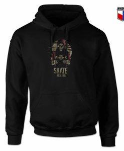 Skate Till Die Hoodie Design