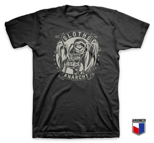 Sloths Of Anarchy T Shirt