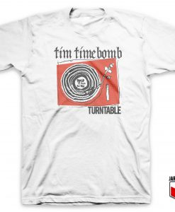 Tim Timebomb - Turntable T Shirt