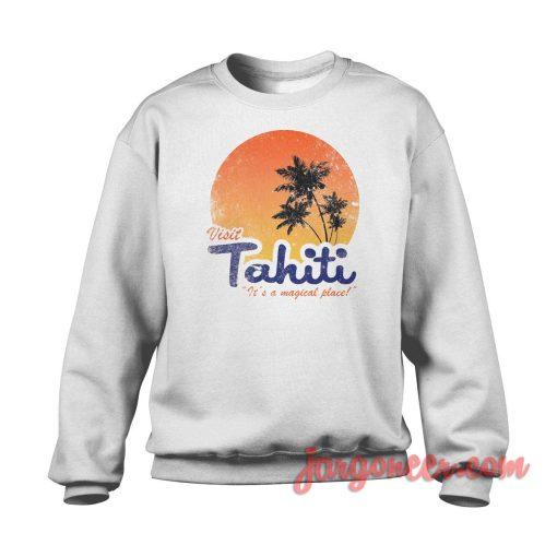 Visit Tahiti Magical Place Crewneck Sweatshirt