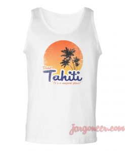 Visit Tahiti Magical Place Unisex Adult Tank Top