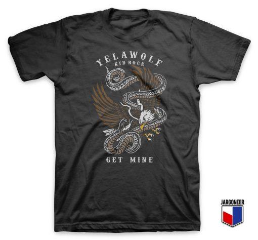 Cool Yelawolf X Kid Rock Get Mine T Shirt Design