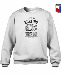 Let's Go Surfing Okinawa Beach Crewneck Sweatshirt