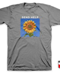 Cool Send Help Sun Flower T Shirt