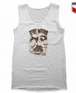 Stay Weird Unisex Adult Tank Top Design