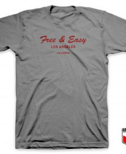 Free And Easy T Shirt