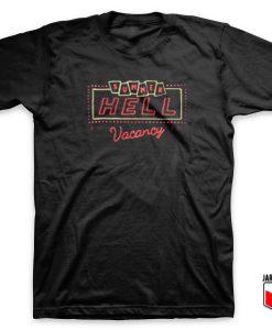 Summer Hell Vacancy T Shirt
