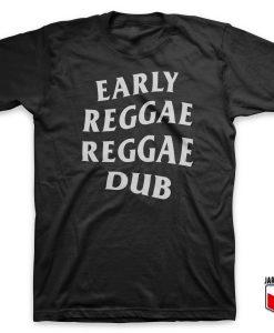 Early Reggae Reggae Dub