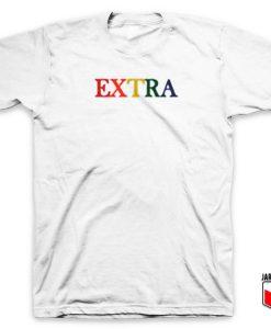 Extra Rainbow T Shirt