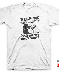Help Me Stack Overflow T Shirt