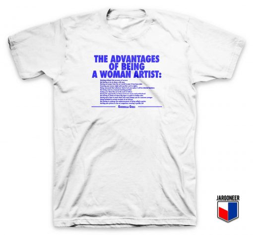 The Advantages Of Being A Woman T Shirt