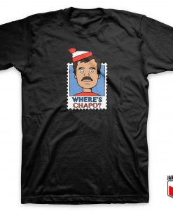 Where's Chapo Stamp T Shirt