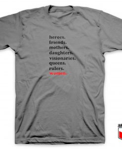 Heroes Mother Daughters T Shirt