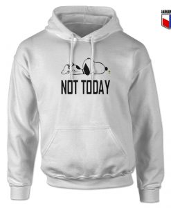 Not Today Sleepy Hoodie Design (Copy)