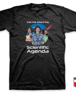 Scientific Agenda T Shirt