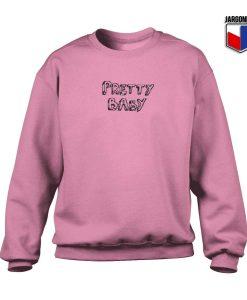 Pretty Baby Crewneck Sweatshirt