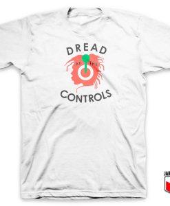 Dread At The Controls T Shirt