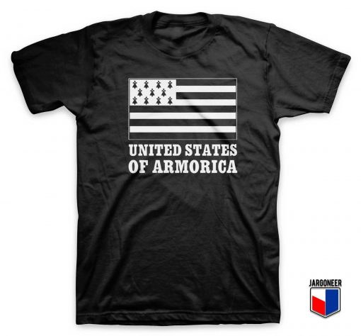 United State Of Armorica T Shirt