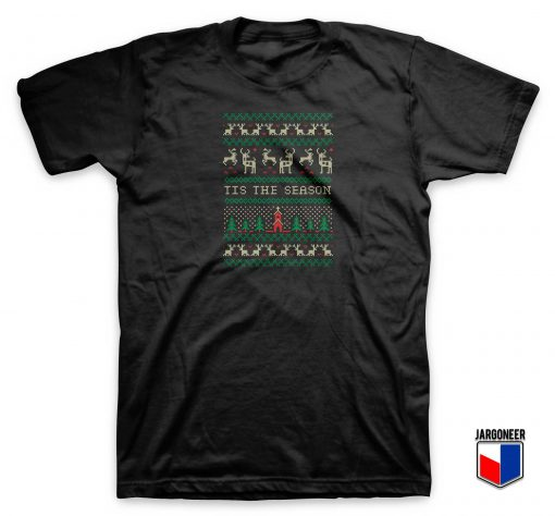 Christmas Ugly Season T Shirt