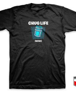 Chug Life Fortnite T Shirt