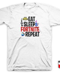 Eat Sleep Fortnite T Shirt
