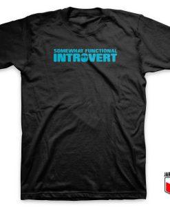 Functional Introvert T Shirt