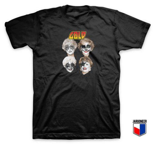 Golden Girls Kiss Parody T Shirt