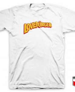 Love Burger Logo T Shirt
