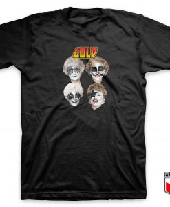 Golden Girl Gold Rock Parody T Shirt