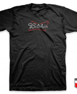Bitchin Line Font T Shirt